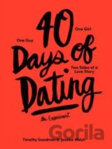 40 Days of Dating: An Experiment: Jessica Walsh, Timothy Goodman