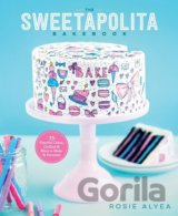 The Sweetapolita Bakebook: 75 Fanciful Cakes,... (Rosie Alyea)