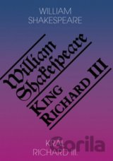 Král Richard III. / King Richard III (William Shakespeare)