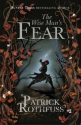 The Wise Man's Fear (Rothfuss Patrick)