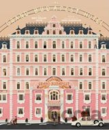The Wes Anderson Collection: The Grand Budapest Hotel (Matt Zoller Seitz)