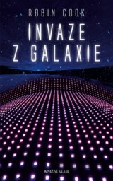 Invaze z galaxie (Robin Cook)