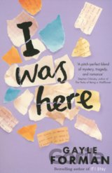 I Was Here (Gayle Forman)