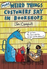 More Weird Things Customers Say in Bookshops: Jen Campbell