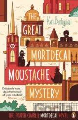 The Great Mortdecai Moustache Mystery (Bonfiglioli, Kyril)