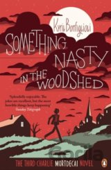Something Nasty in the Woodshed (Bonfiglioli, Kyril)