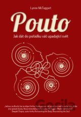 Pouto (Lynne McTaggart) [CZ]