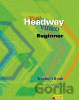 New Headway Beginner Video Teacher's Book (Soars, J. + L. - Hardisty, D. - Murp