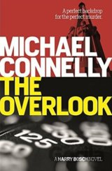 The Overlook (Harry Bosch 13) (Michael Connelly)