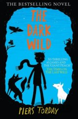 The Dark Wild (Last Wild 2) (Piers Torday) (Paperback)