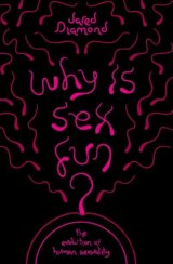 Why is Sex Fun? (Jared Diamond)