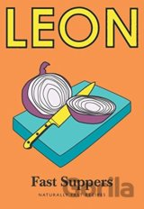 Little Leon: Fast Suppers: Naturally fast recipes (Leon Minis): Leon Restaurants