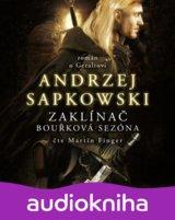 FINGER MARTIN: SAPKOWSKI: ZAKLINAC - BOURKOVA SEZONA: (MP3-CD)