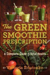 The Green Smoothie Prescription