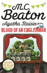 Agatha Raisin and the Blood of an Englishman (M.C. Beaton)