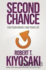 Second Chance (Robert T. Kiyosaki)