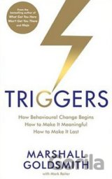 Triggers: Sparking positive change  (Marshall Goldsmith)