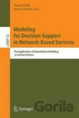 Modeling for Decision Support in Network-Based Services