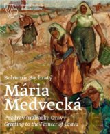Mária Medvecká, Pozdrav maliarke Oravy / Greeting to the Painter of Orava (Bohum
