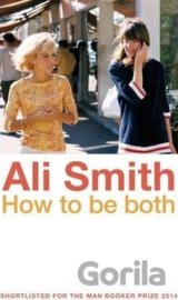 How to be both (Ali Smith) (Paperback)