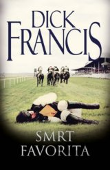 Smrt favorita (Dick Francis)