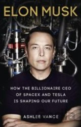 Elon Musk: Inventing the Future (Ashlee Vance) (Paperback)