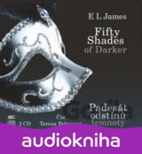 Fifty Shades Darker Padesát odstínů temnoty (audiokniha) (E L James)