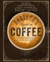 The Curious Baristas Guide to Coffee (Tristan Stephenson)