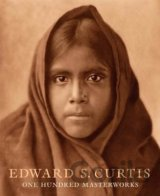 Edward S.Curtis: One Hundred Masterworks (Christopher Cardozo)