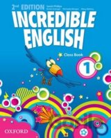 Incredible English 2nd Edition 1 Class Book (Sarah Phillips)