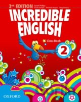 Incredible English 2nd Edition 2 Class Book (Sarah Phillips)