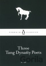 Three Tang Dynasty Poets (Little Black Classi... (None)