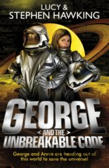 George and the Unbreakable Code (George's Sec... (Lucy Hawking, Stephen Hawking)