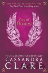 The Mortal Instruments 1: City of Bones  (Cassandra Clare)