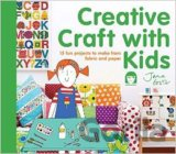 Creative Craft with Kids: 15 Fun Projects to... (Jane Foster)