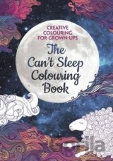 The Can't Sleep Colouring Book (Creative Colo... (he Can't Sleep Colouring B