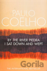By the River Piedra, I Sat Down and Wept (Paulo Coelho) (Paperback)