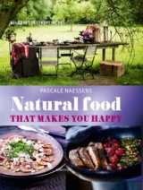 Natural Food That Makes You Happy (Pascale Naessens) (Hardcover)