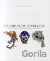 Celebrating Jewellery: Exceptional Jewels of... (David Bennett, Daniela Mascetti