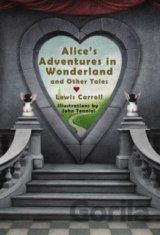 Alice's Adventures in Wonderland and Other Ta... (Lewis Carroll, Lori M. Campbel