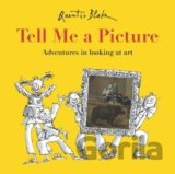 Tell Me a Picture (Quentin Blake) (Hardcover)
