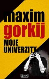 Moje univerzity (Maxim Gorkij) [SK]