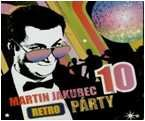 JAKUBEC MARTIN: RETRO PARTY 10