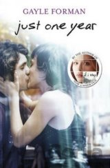 Just One Year (Gayle Forman)