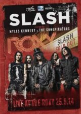 SLASH: LIVE AT THE ROXY 25.09.14