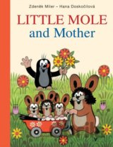 Little Mole and Mother (Miler Zdeněk, Doskočilová Hana)