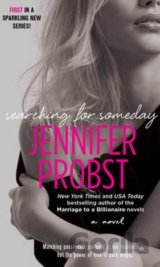 Searching for Someday ( Paperback) (Jennifer Probst)
