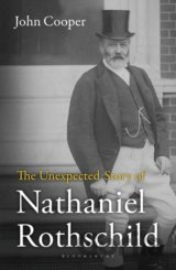 The Unexpected Story of Nathaniel Rothschild... (John Cooper)