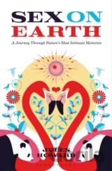 Sex on Earth: A Journey Through Nature's Most... (Jules Howard)