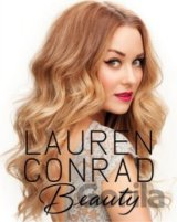 Lauren Conrad Beauty (Lauren Conrad) (Hardcover)